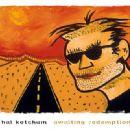 Hal Ketchum - Awaiting Redemption