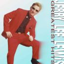 Greatest Hits - Jerry Lee Lewis - Jerry Lee Lewis