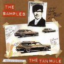 The Samples - The Tan Mule
