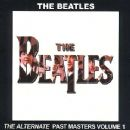 The Alternate Past Masters Volume 1