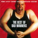 The Best of Bad Manners