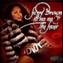 Foxy Brown - Ill Na Na II: The Fever