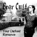 Fear Cult Album - Your Darkest Romance