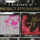2 Originals Of Project Pitchfork: Entities + Souls/Island