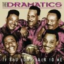 The Dramatics - If You Come Back To Me