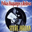 Steve Jordan - Polkas Huapangos y Redobas