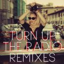 Turn Up the Radio: Remixes - Madonna - Madonna