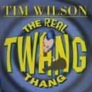 Tim Wilson - The Real Twang Thang