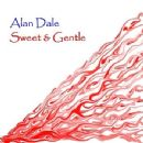 Alan Dale - Sweet And Gentle