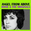 Rosie & The Originals - Angel From Above