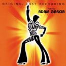 Saturday Night Fever The Original 1998 London Cast Starring Adam Garcia - 454 x 450