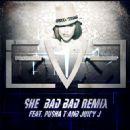 Eve - She Bad Bad (Remix feat. Pusha T and Juicy J)