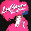 La Cage Aux Follies Original 1983 Broadway Cast Music and Lyrics By Jerry Herman - 419 x 640