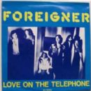 Foreigner - Love On The Telephone