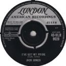 Jack Jones - I've Got My Pride / That's Her Little Way