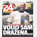 Shaquille O'Neal - 24 Sata Magazine Cover [Croatia] (24 July 2019)