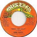 Rare Earth Album - Good Time Sally / Love Shines Down