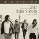 When You're Strange: Songs From the Motion Picture