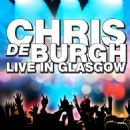 Chris De Burgh - Live in Glasgow