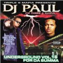 DJ Paul - Underground, Volume 16: For da Summa