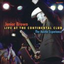 Junior Brown - Live at the Continental Club: The Austin Experience