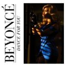 Beyoncé Knowles - Dance For You