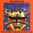 The Alternate Magical Mystery Tour