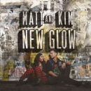 Matt and Kim - New Glow