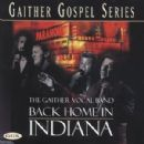 Gaither Vocal Band - Back Home In Indiana