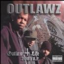 Outlawz Album - Outlaw 4 Life: 2005 A.P