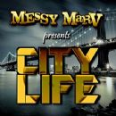 Messy Marv Album - City Life