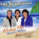 Die Flippers - Aloha He - Stern Der Südsee