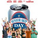 Senior Skip Day Film DVD cover - 183 x 261