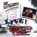 Bill Elliott - Live At The Hollywood Palladium