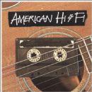 American Hi-Fi - American Hi-Fi Acoustic