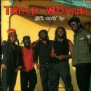Third World - Ain't Givin' Up...