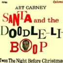 Art Carney - Santa and the Doodle-Li-Boop / 'Twas the Night Before Christmas