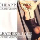 Cheap Popcorn,Leather & Lace