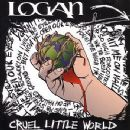 Logan Album - Cruel Little World