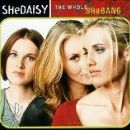 SHeDAISY Album - The Whole Shebang