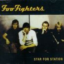 Foo Fighters - Star For Station