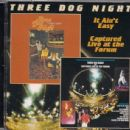 Three Dog Night - It Ain't Easy / Captured Live at the Forum