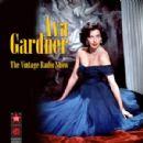 Ava Gardner - The Vintage Radio Shows