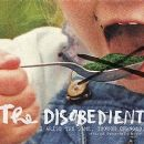 The Disobedient  2014