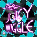 Stefan Gordy - Juicy Wiggle