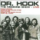 Dr. Hook & The Medicine Show - The Medicine Show: Live