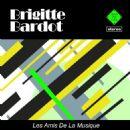 Brigitte Bardot - Les amis de la musique