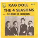 Rag Doll / Silence Is Golden
