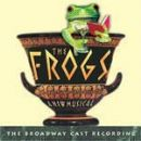 Soundtrack Album - The Frogs (2004 Broadway Cast) [SOUNDTRACK]