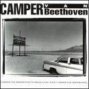 Camper Van Beethoven Album - Camper Van Beethoven Is Dead, Long Live Camper Van Beethoven
